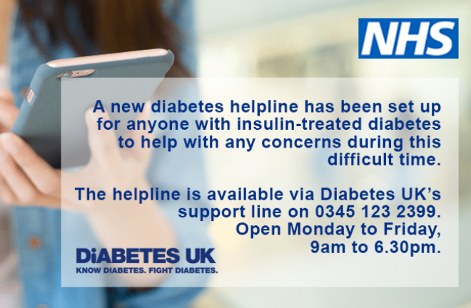 photo - Diabetes UK Helpline ad:     A new diabetes helpline has been set up for anyone with insulin-treated diabetes to help with any concerns during this difficult time. The helpline is available via Diabetes UKs support line on 0345 123 2399 Open Monday to Friday, 9am to 6:30pm
